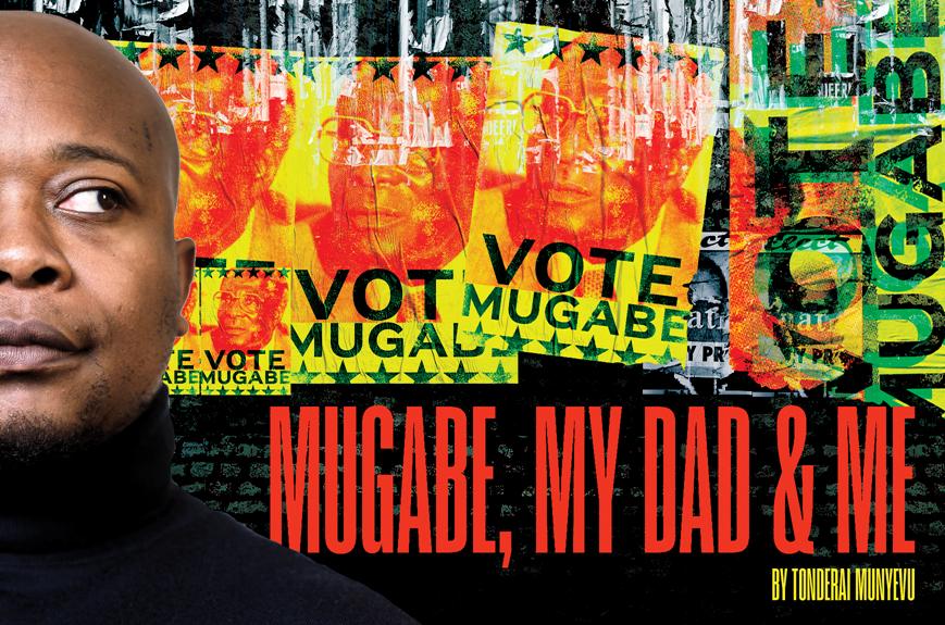 MUGABE MY DAD AND ME